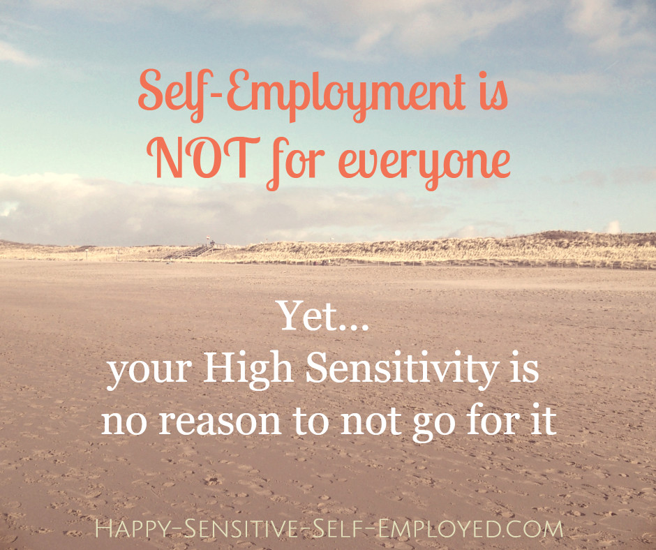 beach picture with text: self employment is not for everyone. yet, your high sensitivity is no reason to not go for it