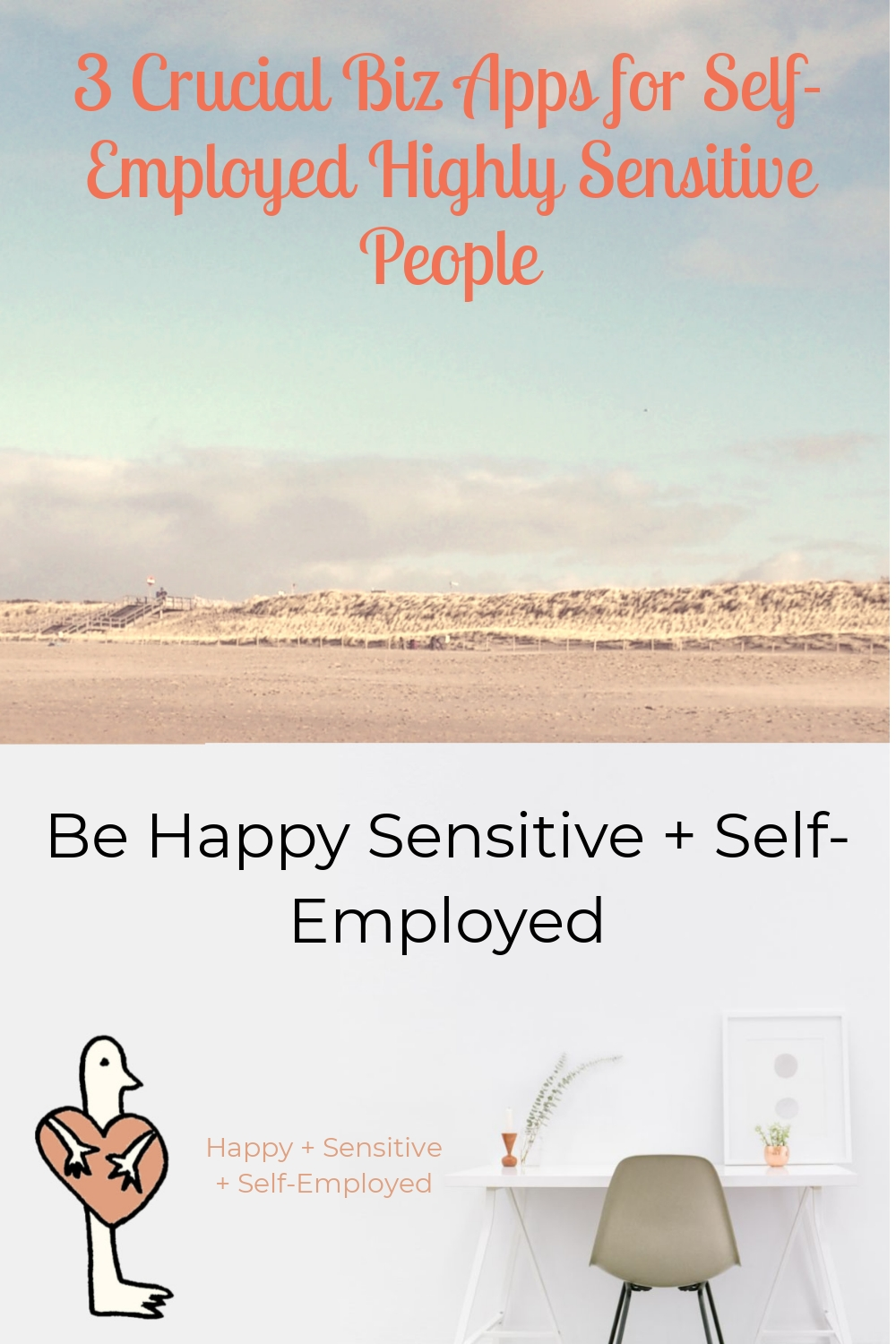 3 Crucial Biz Apps for Self-Employed Highly Sensitive People