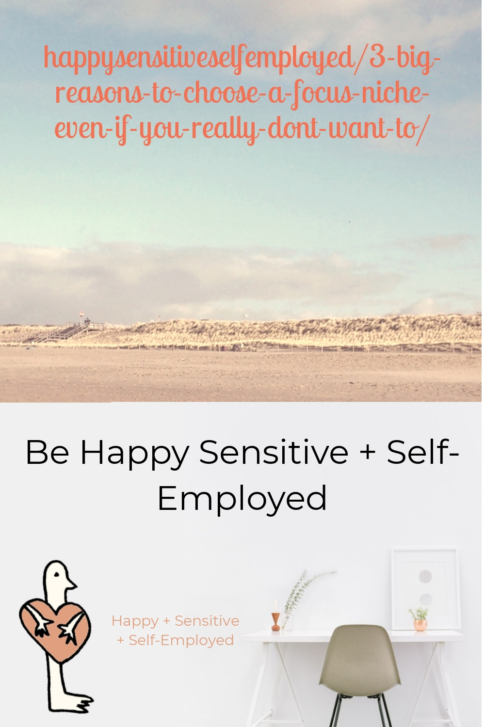 happysensitiveselfemployed/3-big-reasons-to-choose-a-focus-niche-even-if-you-really-dont-want-to/