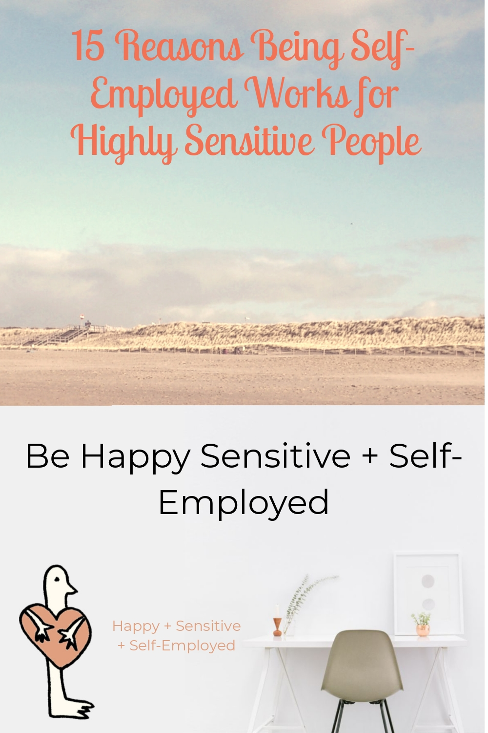 15 Reasons Being Self-Employed Works for Highly Sensitive People