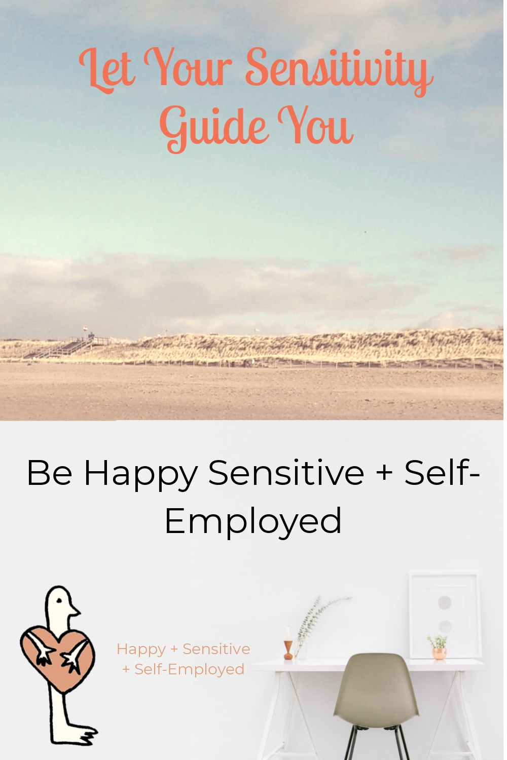 Let Your Sensitivity Guide You