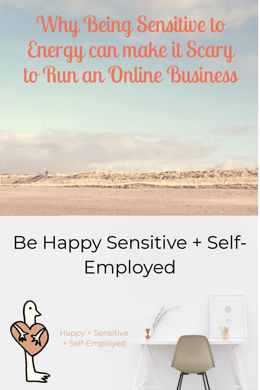 Why Being Sensitive to Energy can make it Scary to Run an Online Business
