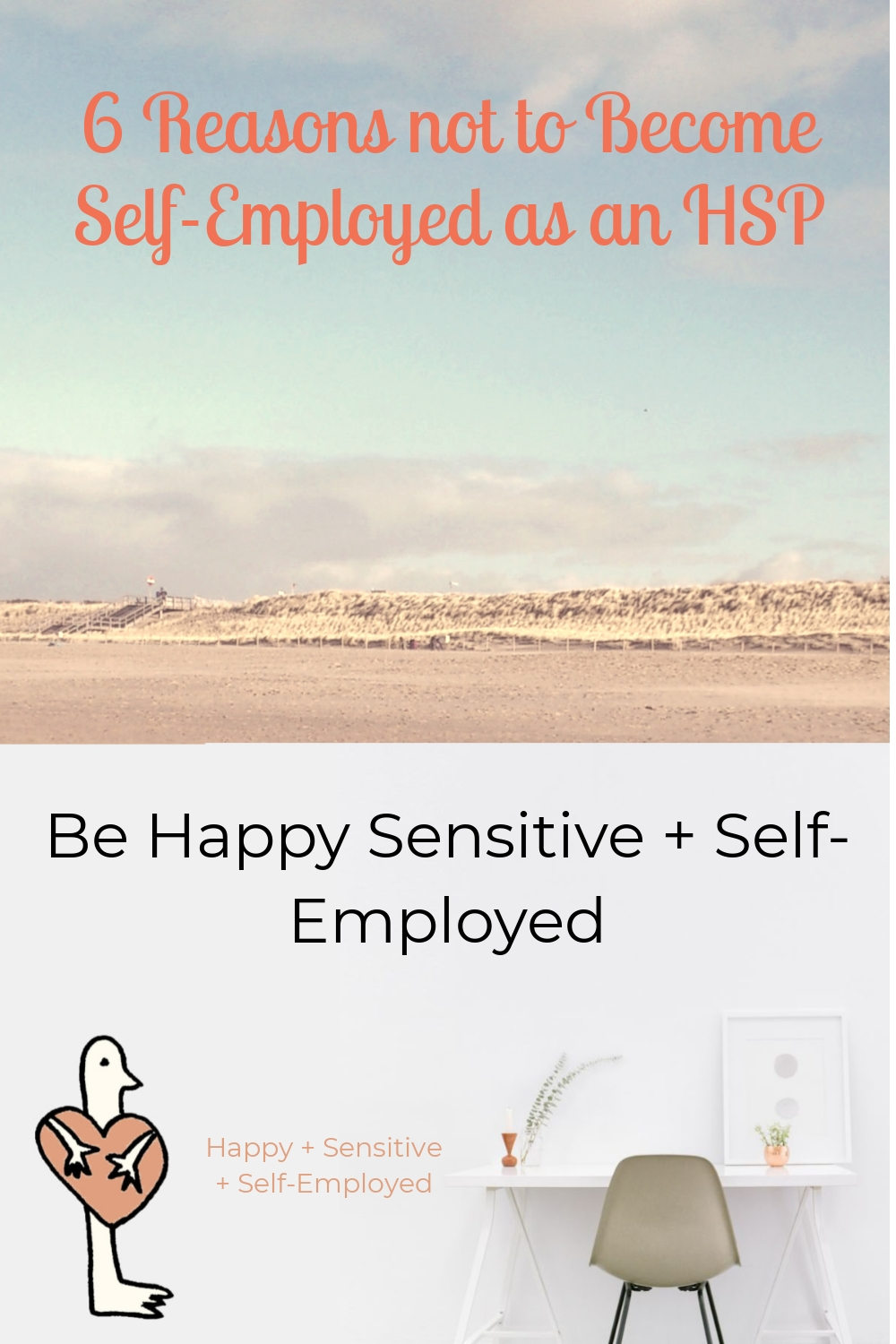 6 Reasons not to Become Self-Employed as an HSP