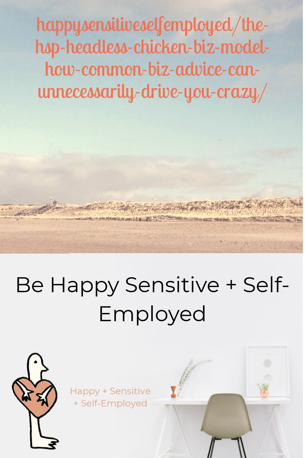 happysensitiveselfemployed/the-hsp-headless-chicken-biz-model-how-common-biz-advice-can-unnecessarily-drive-you-crazy/